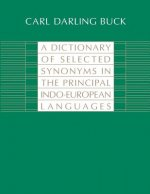 Dictionary of Selected Synonyms in the Principal Indo-European Languages