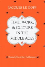 Time, Work and Culture in the Middle Ages