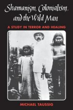 Shamanism, Colonialism, and the Wild Man