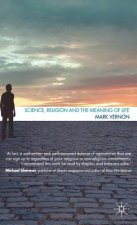 Science, Religion and the Meaning of Life