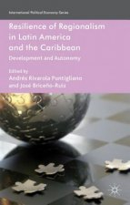 Resilience of Regionalism in Latin America and the Caribbean