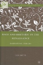 Race and Rhetoric in the Renaissance