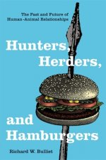 Hunters, Herders, and Hamburgers