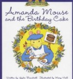 Amanda Mouse and the Birthday Cake