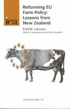 Reforming EU Farm Policy: Lessons from New Zealand