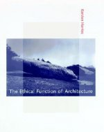 Ethical Function of Architecture