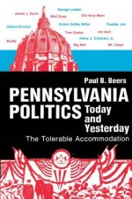 Pennsylvania Politics Today and Yesterday