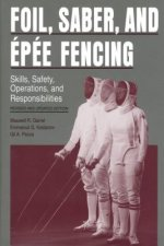 Foil, Saber and Epee Fencing