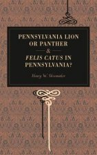 Pennsylvania Lion or Panther and Felis Catus in Pennsylvania?