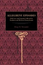 More Allegheny Episodes
