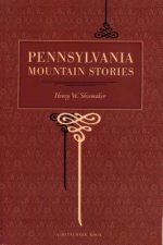 Pennsylvania Mountain Stories