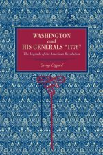 Washington and His Generals, 1776