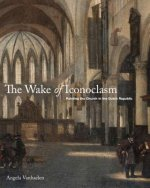Wake of Iconoclasm