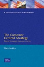 Customer Centred Strategy
