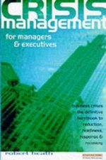 Crisis Management for Executives