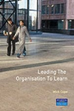 Leading the Organisation to Learn