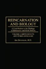 Reincarnation and Biology [2 Volumes]