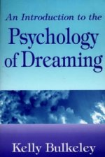 Introduction to the Psychology of Dreaming