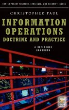 Information Operations - Doctrine and Practice