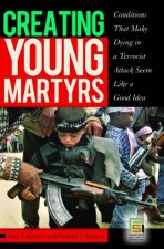 Creating Young Martyrs