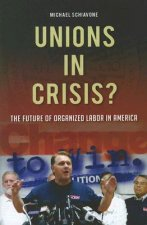 Unions in Crisis?