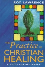 Practice of Christian Healing