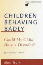 Children Behaving Badly