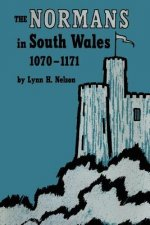 Normans in South Wales, 1070-1171