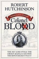 Audacious Crimes of Colonel Blood