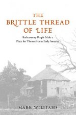 Brittle Thread of Life
