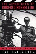 Adventures Of Roberto Rossellini