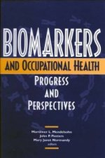 Biomarkers and Occupational Health