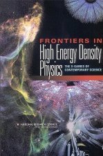 Frontiers in High Energy Density Physics