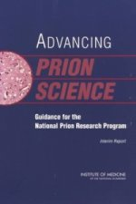 Advancing Prion Science