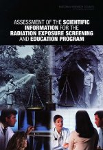 Assessment of the Scientific Information for the Radiation Exposure Screening and Education Program