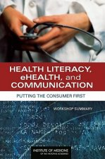 Health Literacy, eHealth, and Communication
