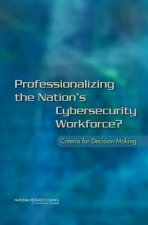Professionalizing the Nation's Cybersecurity Workforce?