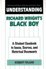 Understanding Richard Wright's