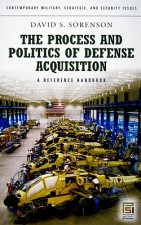 Process and Politics of Defense Acquisition