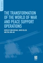 Transformation of the World of War and Peace Support Operations