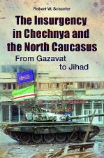 Insurgency in Chechnya and the North Caucasus