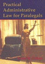 Practical Administrative Law for Paralegals