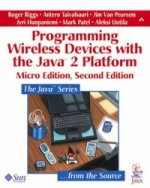 Programming Wireless Devices with the Java 2 Platform, Micro Edition