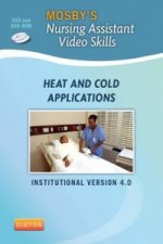 Mosby's Nursing Assistant Video Skills: Heat & Cold Applications