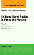 Evidence-Based Review in Policy and Practice, an Issue of Nu