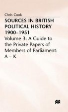 Sources in British Political History 1900-1951