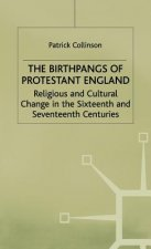Birthpangs of Protestant England