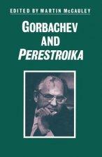 Gorbachev and Perestroika