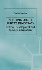 Securing South Africa's Democracy
