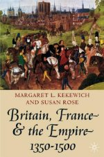 Britain, France and the Empire, 1350-1500
